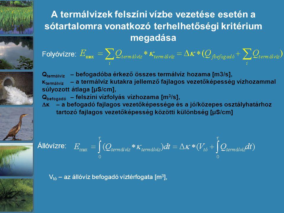 Vtó – az állóvíz befogadó víztérfogata [m3],